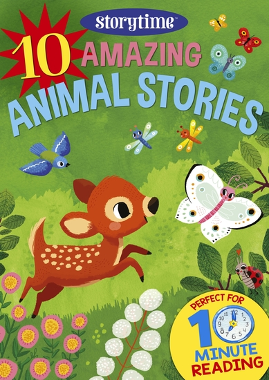 10 Amazing Animal Stories for 4-8 Year Olds (Perfect for Bedtime & Independent Reading) (Series: Read together for 10 minutes a day) (Storytime) - cover