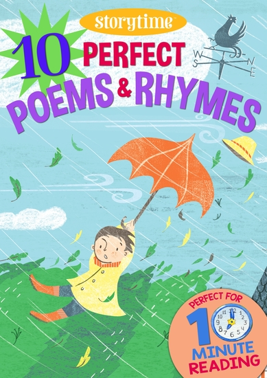10 Perfect Poems & Rhymes for 4-8 Year Olds (Perfect for Bedtime & Independent Reading) (Series: Read together for 10 minutes a day) (Storytime) - cover