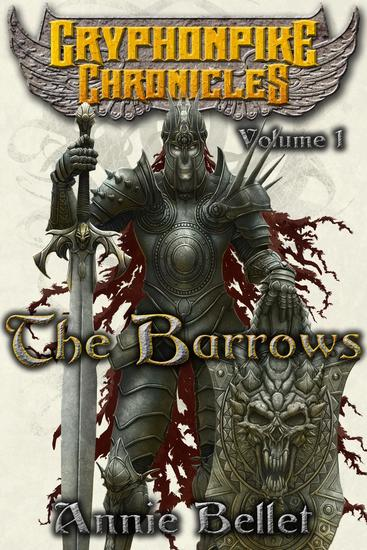The Barrows - Gryphonpike Chronicles #1 - cover