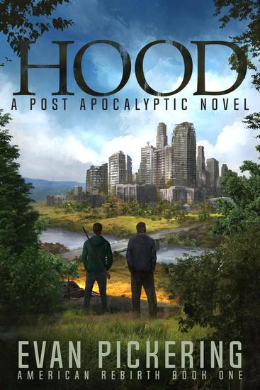 Hood: A Post-Apocalyptic Novel - American Rebirth #1 - cover