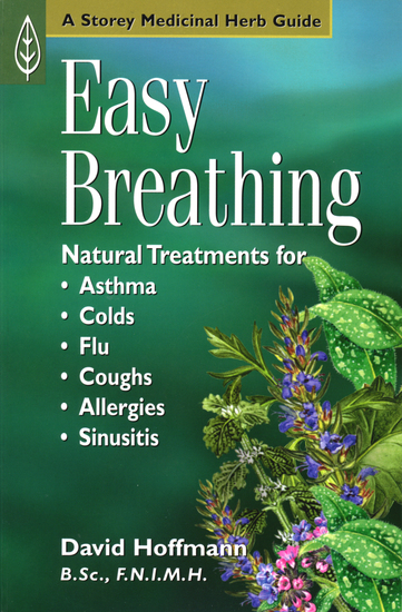 Easy Breathing - Natural Treatments for Asthma Colds Flu Coughs Allergies and Sinusitis - cover