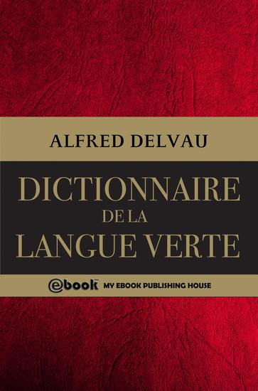 Dictionnaire de la langue verte - cover