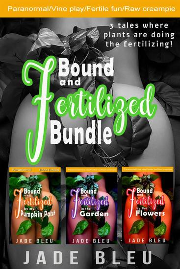 Bound and Fertilized Bundle - cover
