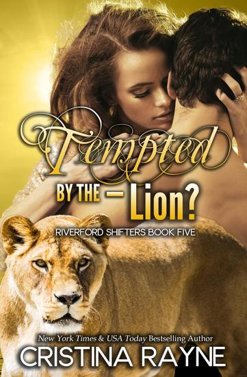Tempted by the - Lion? - Riverford Shifters #5 - cover