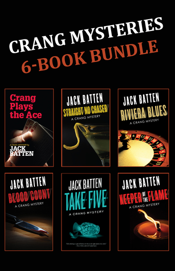 Crang Mysteries 6-Book Bundle - Crang Plays the Ace Straight No Chaser Riviera Blues and 3 more - cover