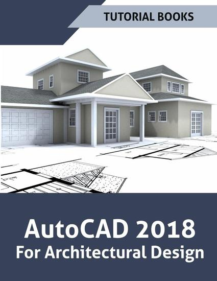 AutoCAD 2018 For Architectural Design - cover