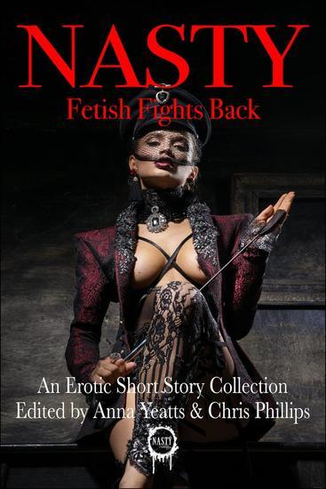 NASTY: Fetish Fights Back - cover