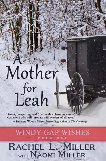 A Mother for Leah - Windy Gap Wishes #1 - cover