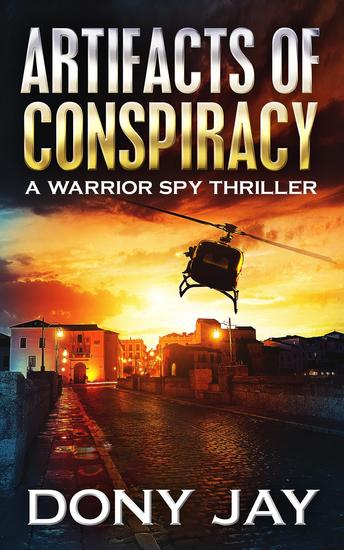 Artifacts of Conspiracy - A Warrior Spy Thriller #2 - cover