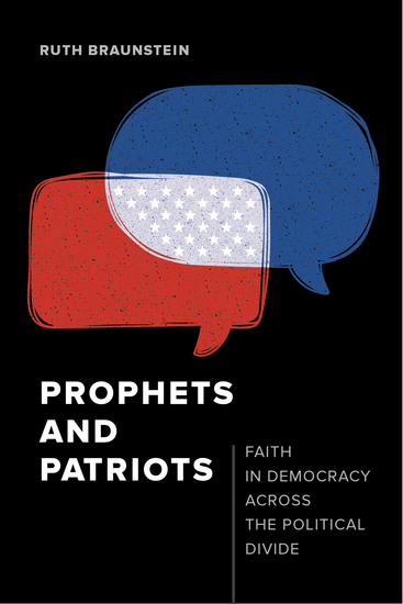 Prophets and Patriots - Faith in Democracy across the Political Divide - cover