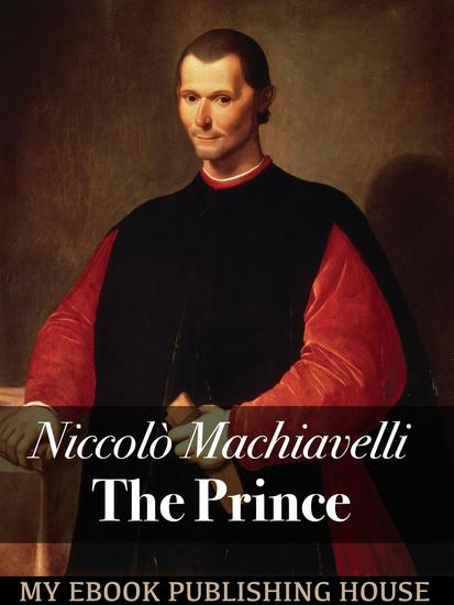 an personal recount of reading niccolo machiavellis the prince The prince study guide contains a biography of niccolo machiavelli of the prince as personal ed the prince essay questions gradesaver, 29.