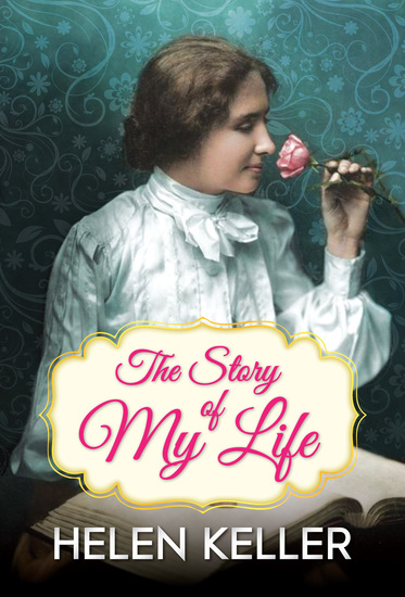 The Story of My Life - An Autobiography - cover