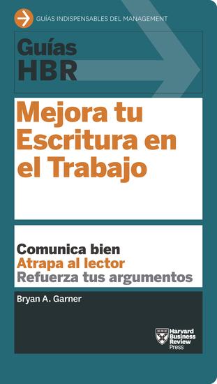 Guías HBR: Mejora tu Escritura en el Trabajo - cover