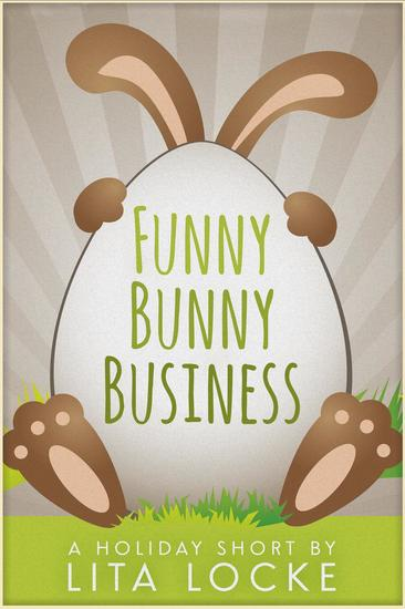 Funny Bunny Business - A Holiday Short - cover