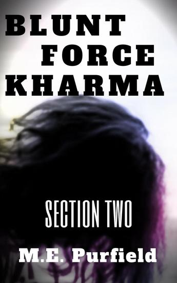 Blunt Force Kharma: Section 2 - Blunt Force Kharma #2 - cover