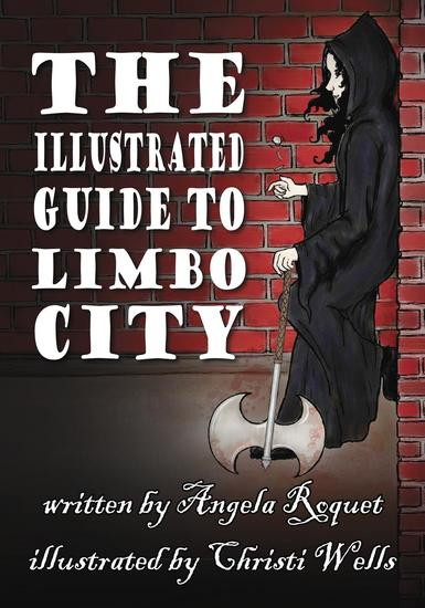 The Illustrated Guide to Limbo City - Lana Harvey Reapers Inc - cover