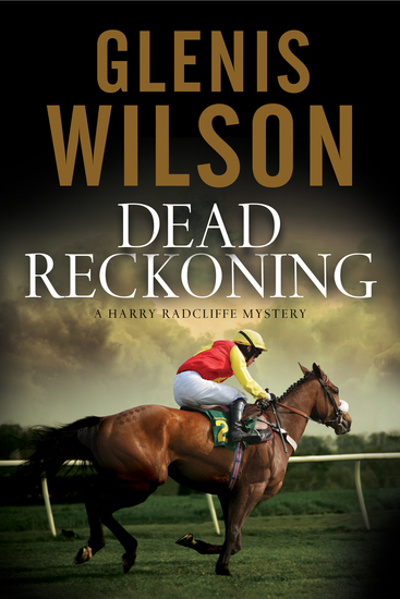 Dead Reckoning - A contemporary horse racing mystery - cover