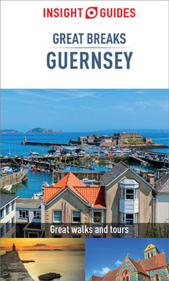 Insight Guides Great Breaks Guernsey - cover