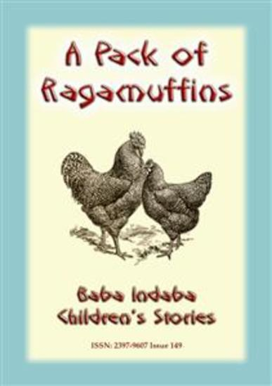 A PACK OF RAGAMUFFINS - An English Children's Tale - Baba Indaba Children's Stories - Issue 149 - cover