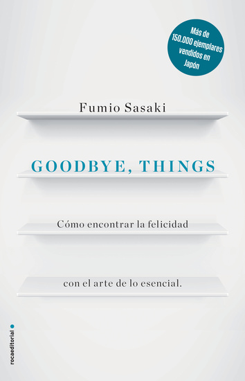 Goodbye things - Cómo encontrar la felicidad con el arte de lo esencial - cover
