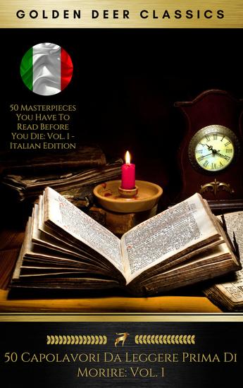 50 Capolavori Da Leggere Prima Di Morire: Vol 1 (Golden Deer Classics) - cover
