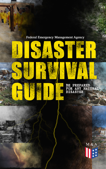 Disaster Survival Guide – Be Prepared for Any Natural Disaster - Ready to React! – What to Do When Emergency Occur: How to Prepare for the Earthquake Flood Hurricane Tornado Wildfire or Winter Storm (Including First Aid Instructions) - cover