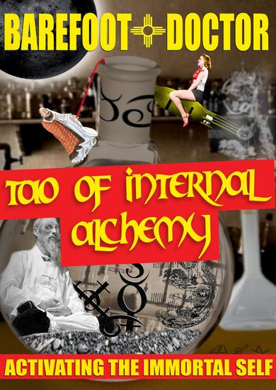 Tao of Internal Alchemy - Activating the Immortal Self - cover