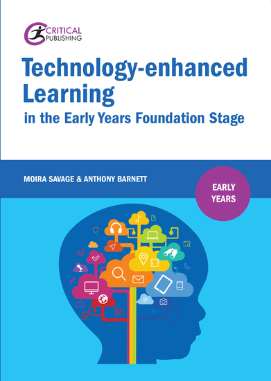Technology-enhanced Learning in the Early Years Foundation Stage - cover