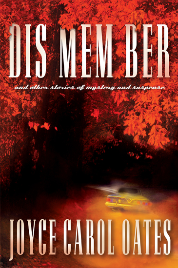DIS MEM BER and Other Stories of Mystery and Suspense - cover