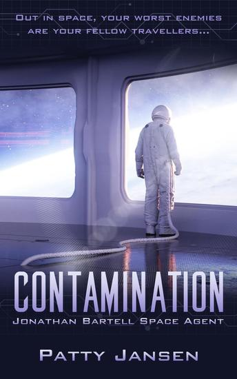 Contamination - Space Agent Jonathan Bartell #1 - cover