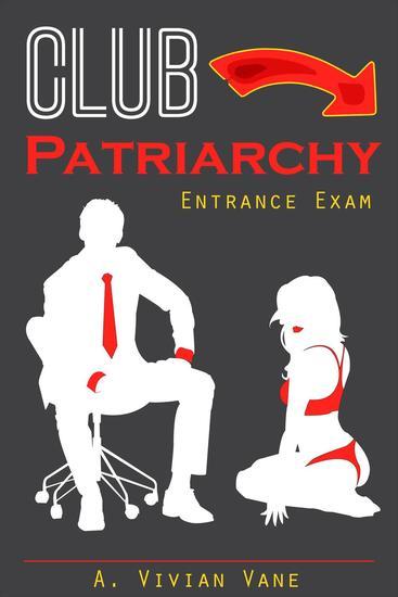 Club Patriarchy: Entrance Exam - cover