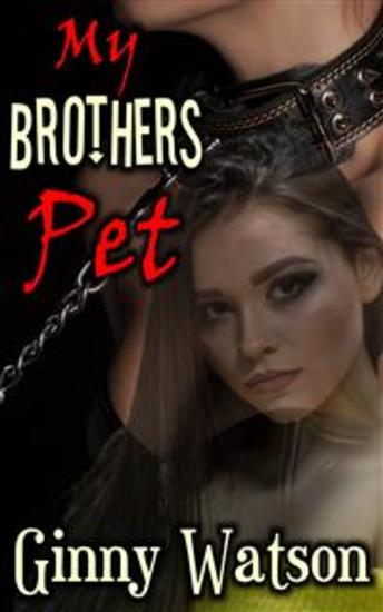 My Brothers Pet - The Sequel To Sister & Brother - cover