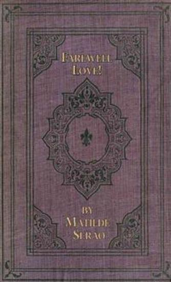 Farewell Love! A Novel - cover