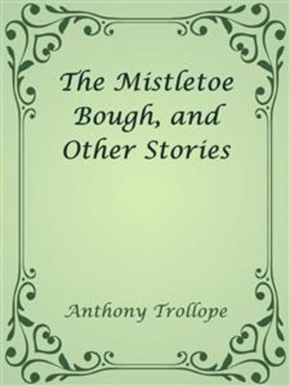 The Mistletoe Bough and Other Stories - cover