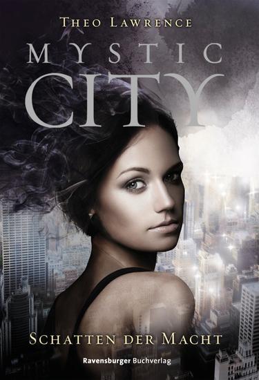 Mystic City 3: Schatten der Macht - cover