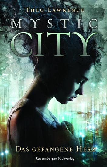 Mystic City 1 Das gefangene Herz - cover