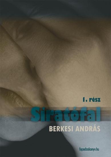 Siratófal I kötet - cover