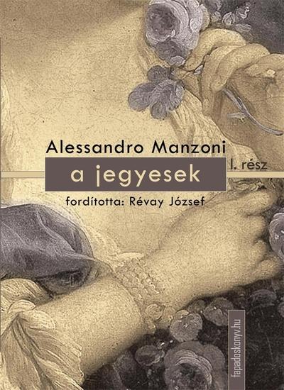 A jegyesek I kötet - cover