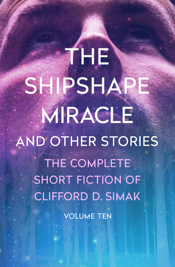 The Shipshape Miracle - And Other Stories - cover