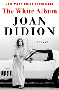 Read Online The White Album by Joan Didion