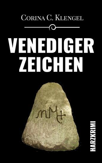 Venedigerzeichen - Harzkrimi - cover