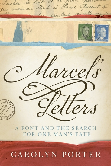 Marcel's Letters - A Font and the Search for One Man's Fate - cover