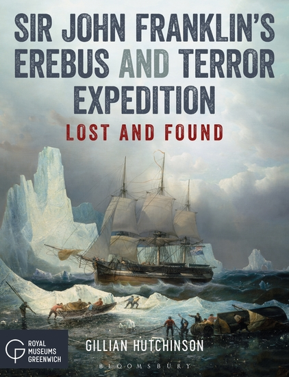 Sir John Franklin's Erebus and Terror Expedition - Lost and Found - cover