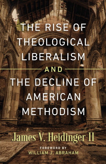 studies into evangelical beliefs and the rise and fall of liberalism A discussion on theological liberalism or modernism all beliefs must pass the tests of reason and a group of evangelical liberals in the united.