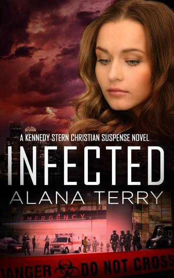 Infected - A Kennedy Stern Christian Suspense Novel - cover