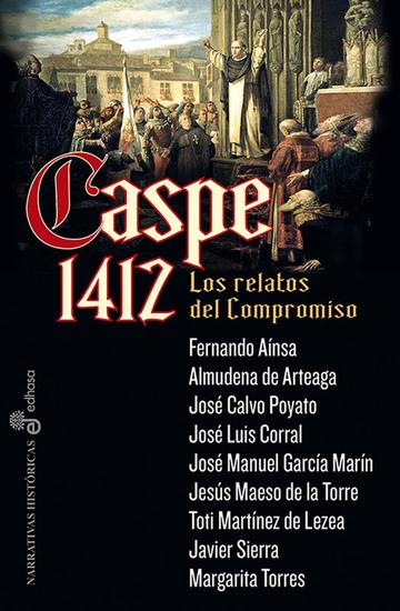 Caspe 1412 - Los relatos del compromiso - cover