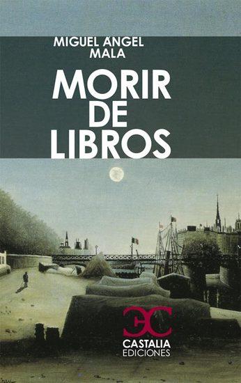 Morir de libros - cover