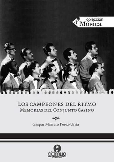 Los campeones del ritmo - Memorias del Conjunto Casino - cover