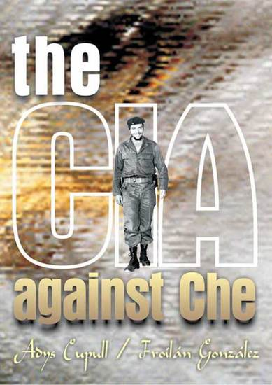 The CIA against Che - cover