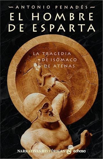 El hombre de Esparta - La tragedia de Isómaco de Atenas - cover